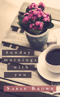 Nº 0148 - Sunday mornings with you