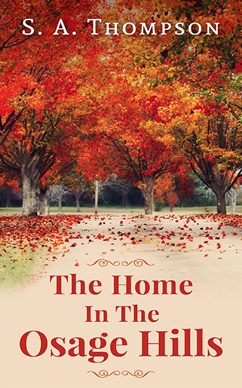 The Home In The Osage Hills – Portada para ebook